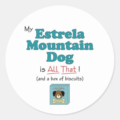 Meu cão da montanha de Estrela é todo o isso! Adesivo Em Formato Redondo