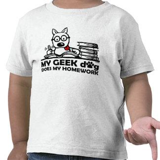Meu cão do geek faz meus trabalhos de casa tshirts