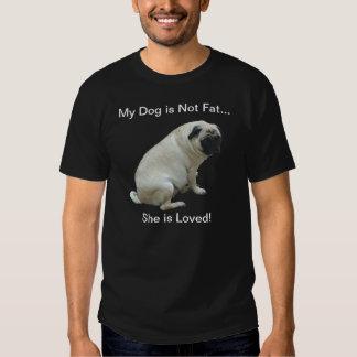 Meu cão não é Pug gordo T-shirts