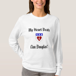 Meu clã Douglas dos batimentos cardíacos 4! Camiseta