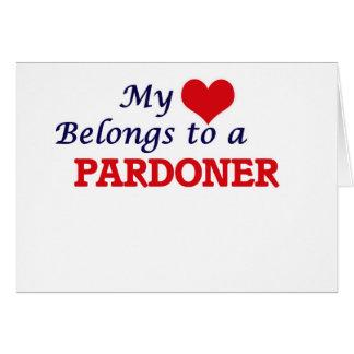 Meu coração pertence a um Pardoner Cartão Comemorativo