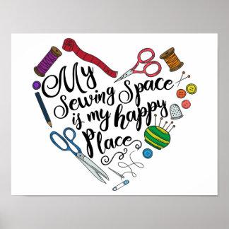 Meu espaço Sewing é meu poster feliz do lugar