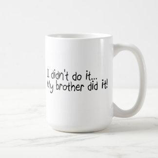 Meu irmão fê-lo caneca de café