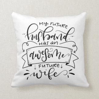 Meu marido futuro tem… almofada