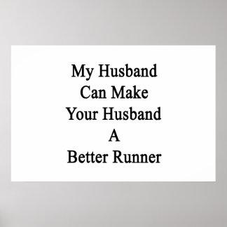 Meu marido pode fazer a seu marido um corredor poster