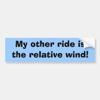 Meu outro passeio é o vento relativo! adesivo para carro