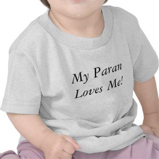 Meu Paran ama-me! Camisetas