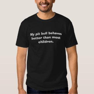 Meu pitbull comporta-se melhor do que a maioria de tshirts
