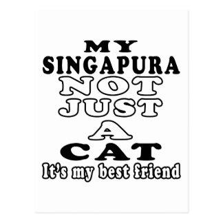 Meu Singapura não apenas um gato é meu melhor amig Cartão Postal