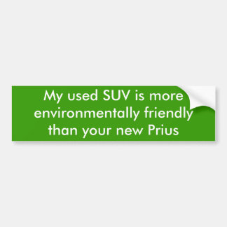 Meu SUV usado é um th mais a favor do meio ambient Adesivo Para Carro