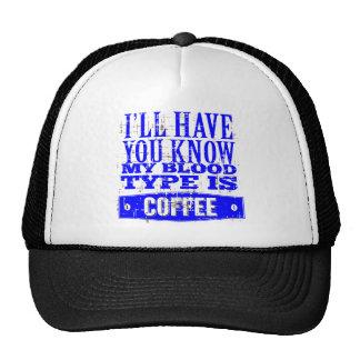 Meu tipo de sangue é café boné