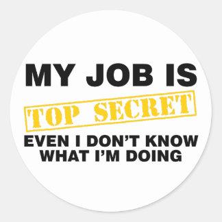 Meu trabalho é extremamente secreto adesivo redondo