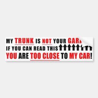 Meu tronco não é sua garagem adesivo para carro