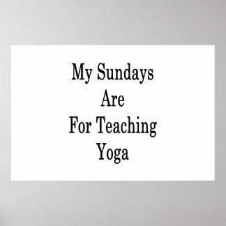 Meus domingos são para a ioga de ensino pôster