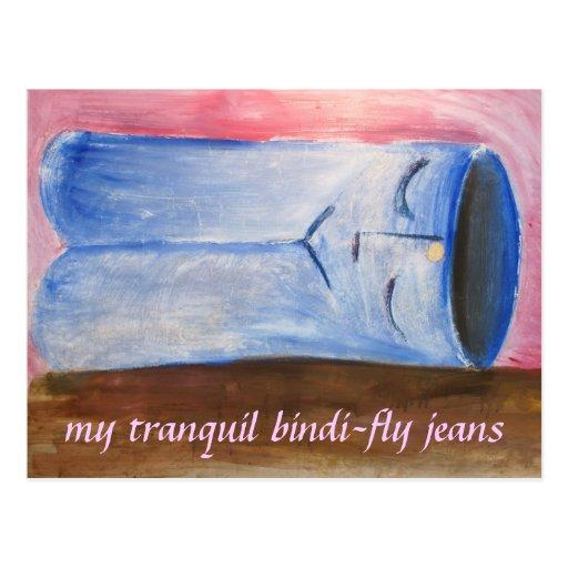 Meus jeans tranquilos da Bindi-Mosca Cartoes Postais