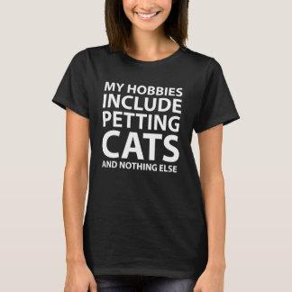 Meus passatempos incluem Petting camisetas