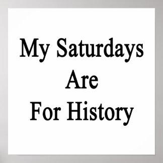 Meus sábados são para a história posteres