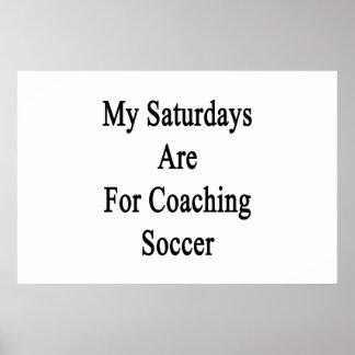 Meus sábados são para o futebol de treinamento pôster