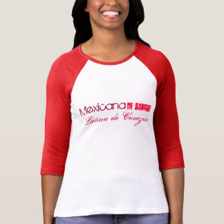 Mexicana de Sangre Latina de Corazón Camiseta