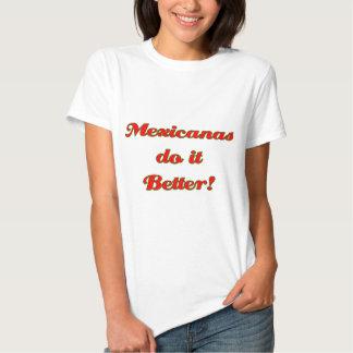 Mexicanas melhora! camisetas