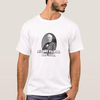 Millard Fillmore estava limpo Camiseta