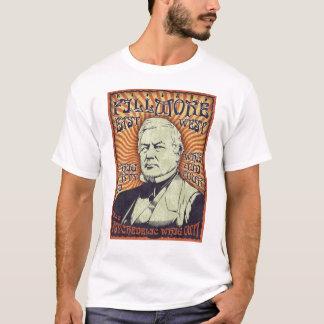 Millard Fillmore - Whig para fora! Camiseta