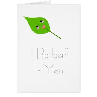 Mim beleaf em você - cartão