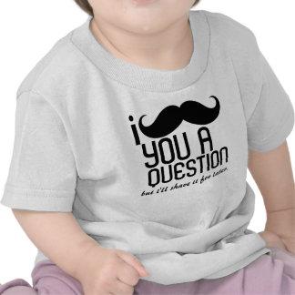Mim bigode você um t-shirt da criança da pergunta