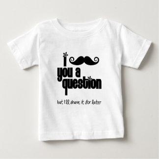 Mim bigode você uma pergunta camiseta para bebê