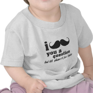 mim bigode você uma pergunta t-shirts