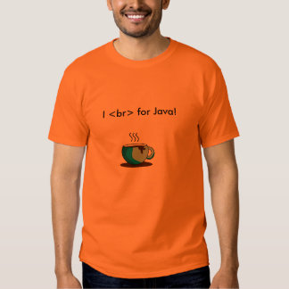 Mim <br> para Java! Camiseta