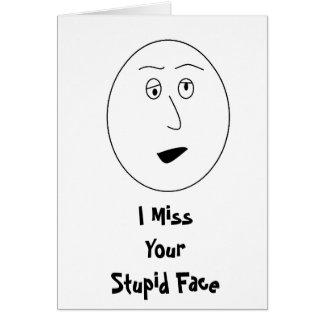 Mim cartão de cara da senhorita Seu Estúpido