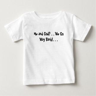 Mim e deus? . Nós vamos maneira para trás! … Camiseta Para Bebê