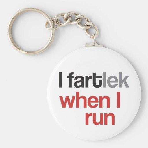 Mim FARTlek quando eu funcionar o © - FARTlek engr Chaveiros