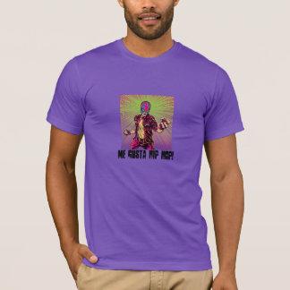 Mim Gusta Hip Hop!! T-shirt