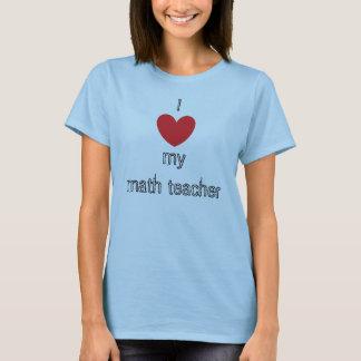 Mim ♥ meu professor de matemática camiseta