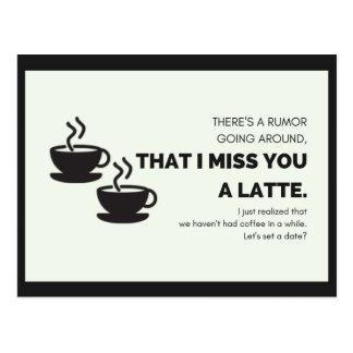 Mim senhorita Você Um Latte Cartão