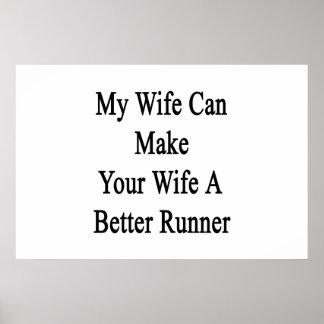 Minha esposa pode fazer a sua esposa um corredor poster