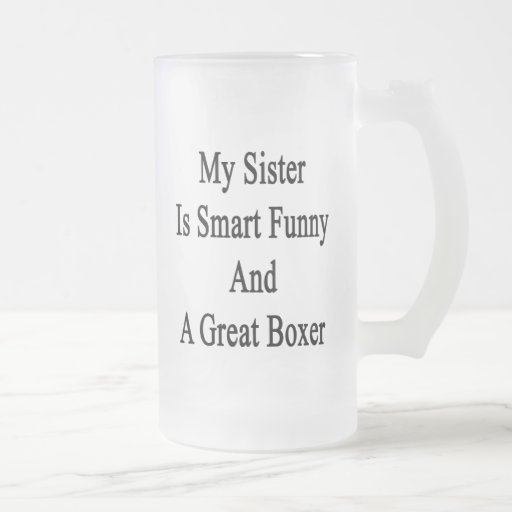 Minha irmã é engraçada esperto e um grande pugilis canecas