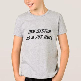 Minha irmã é um pitbull camiseta