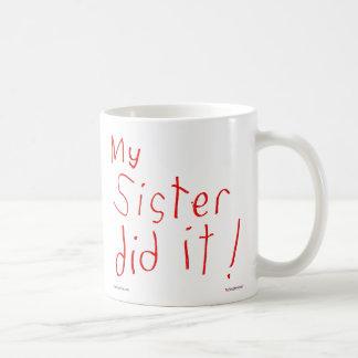 Minha irmã fê-lo! Caneca