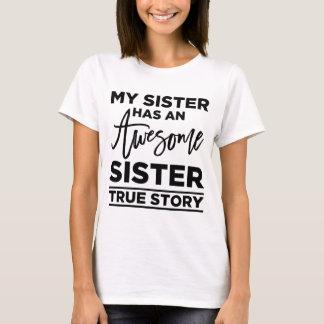 Minha irmã tem uma irmã impressionante, história camiseta