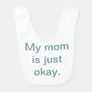 Minha mamã é apenas babador aprovado do bebê