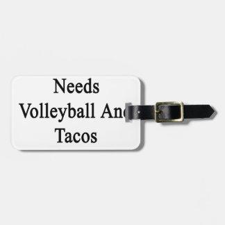 Minha mamã precisa somente o voleibol e o Tacos de Tag De Bagagem