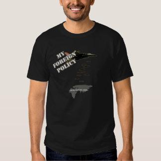 Minha política externa camisetas