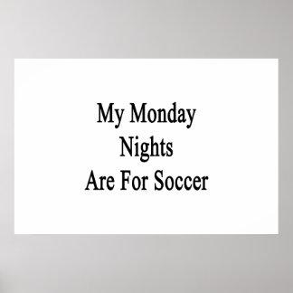 Minhas noites de segunda-feira são para o futebol pôster