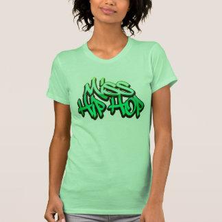 Miss Hip Hop®. Camiseta