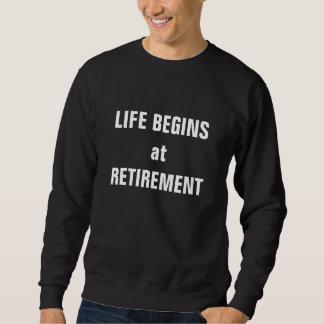 """Moletom A """"vida começa na aposentadoria """""""