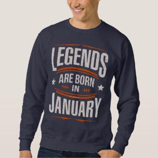 Moletom As legendas são em janeiro camisola nascida