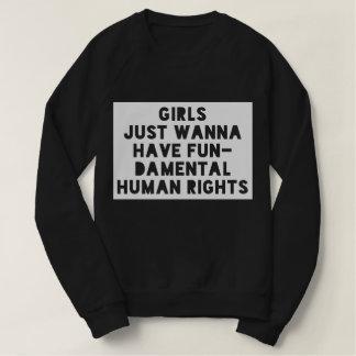 Moletom As meninas apenas querem ter direitos humanos